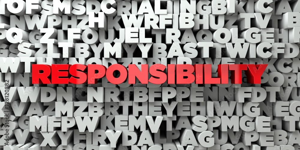 Fototapeta RESPONSIBILITY -  Red text on typography background - 3D rendered royalty free stock image. This image can be used for an online website banner ad or a print postcard.