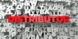DISTRIBUTOR - Red text on typography background - 3D rendered royalty free stock image. This image can be used for an online website banner ad or a print postcard.
