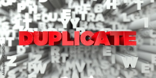 Fotografie, Obraz  DUPLICATE -  Red text on typography background - 3D rendered royalty free stock image