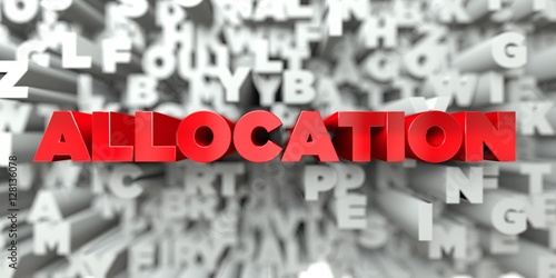 ALLOCATION -  Red text on typography background - 3D rendered royalty free stock image Wallpaper Mural