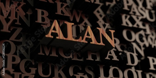 Alan - Wooden 3D rendered letters/message Poster