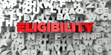 ELIGIBILITY -  Red Text On Typ...