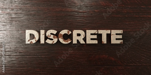 Valokuva Discrete - grungy wooden headline on Maple  - 3D rendered royalty free stock image