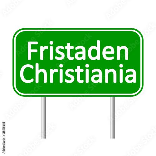 Photo  Fristaden Christiania road sign.