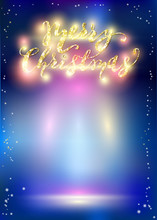 Shining Backdrop With Lettering And Lights. Vector Design For Christmas And New Year Party