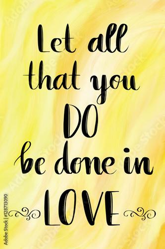 niech-wszystko-co-robisz-zostanie-wykonane-w-milosci-recznie-napis-cytat-na