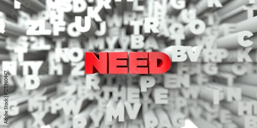 NEED -  Red text on typography background - 3D rendered royalty free stock image Фотошпалери