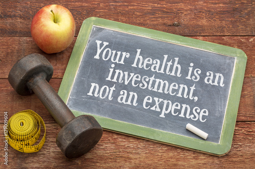 Your health is an investment Fotobehang
