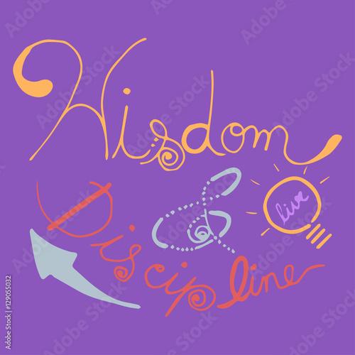 Wisdom & Discipline hand written inspirational quotes ...