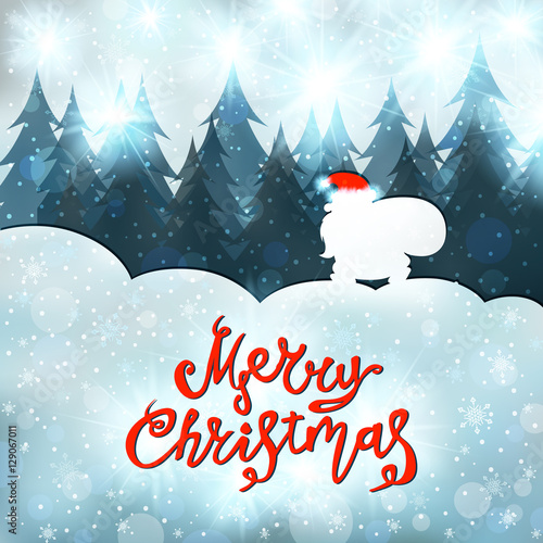 Fototapety, obrazy: Merry Christmas, Happy New Year. Santa Claus goes through the woods with a bag of gifts. Winter landscape, snow, snowflakes, lettering. Xmas greeting card. Artistic design. Vector illustration