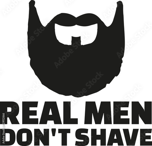 Real man don't shave statement with fullbeard Poster