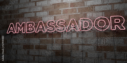 AMBASSADOR - Glowing Neon Sign on stonework wall - 3D rendered royalty free stock illustration Wallpaper Mural