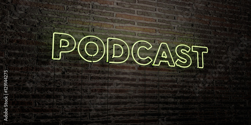 Fotografija  PODCAST -Realistic Neon Sign on Brick Wall background - 3D rendered royalty free stock image