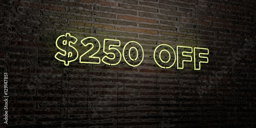 Fotografia  $250 OFF -Realistic Neon Sign on Brick Wall background - 3D rendered royalty free stock image