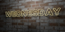 WEDNESDAY - Glowing Neon Sign On Stonework Wall - 3D Rendered Royalty Free Stock Illustration.  Can Be Used For Online Banner Ads And Direct Mailers..