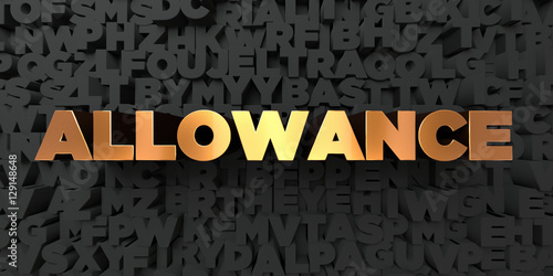 Allowance - Gold text on black background - 3D rendered royalty free stock picture Canvas Print