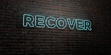 RECOVER -Realistic Neon Sign O...