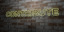 CONTRIBUTE - Glowing Neon Sign On Stonework Wall - 3D Rendered Royalty Free Stock Illustration.  Can Be Used For Online Banner Ads And Direct Mailers..
