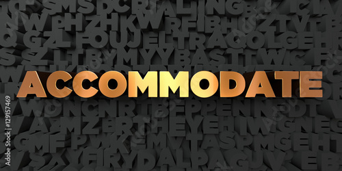 Accommodate - Gold text on black background - 3D rendered royalty free stock picture Canvas Print