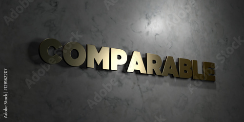 Comparable - Gold text on black background - 3D rendered royalty free stock picture Tablou Canvas