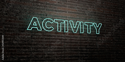 Papel de parede ACTIVITY -Realistic Neon Sign on Brick Wall background - 3D rendered royalty free stock image