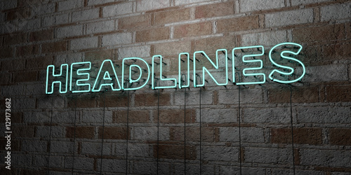 Fototapeta HEADLINES - Glowing Neon Sign on stonework wall - 3D rendered royalty free stock illustration.  Can be used for online banner ads and direct mailers.. obraz
