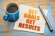 Set Goals, Get Results