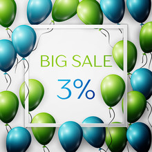 Realistic Green And Blue Balloons With Black Ribbon In Centre Text Big Sale 3 Percent Discounts In White Square Frame Over White Background. SALE Concept For Shopping, Mobile Devices, Online Shop.