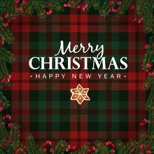 Merry Christmas And Happy New Year Greeting Card, Invitation. Christmas Tree Branches, Red Berries Border And Gingerbread Star. White Text And Tartan Checkered Plaid, Vector Illustration Background.