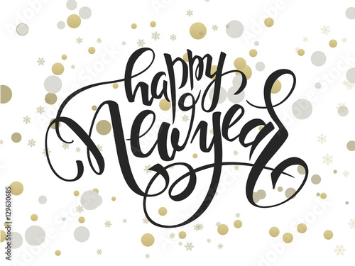 Fotografiet  vector hand lettering new year greetings text with ellipses in gold color