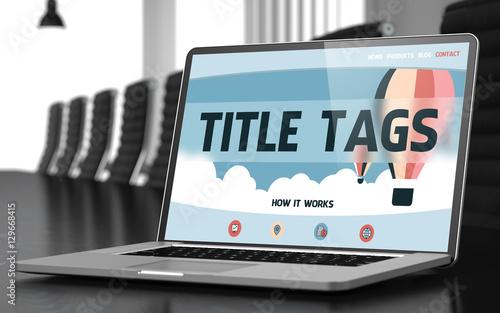 Valokuvatapetti Title Tags on Laptop in Meeting Room. 3D.