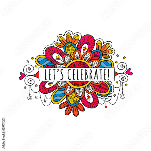 Let's Celebrate Banner surrounded by stars, doodles, swirls and sparkles on a white background, vector illustration.