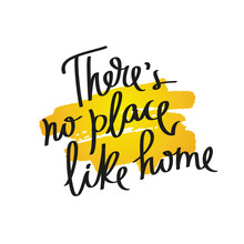 Proverb There Is No Place Like Home.