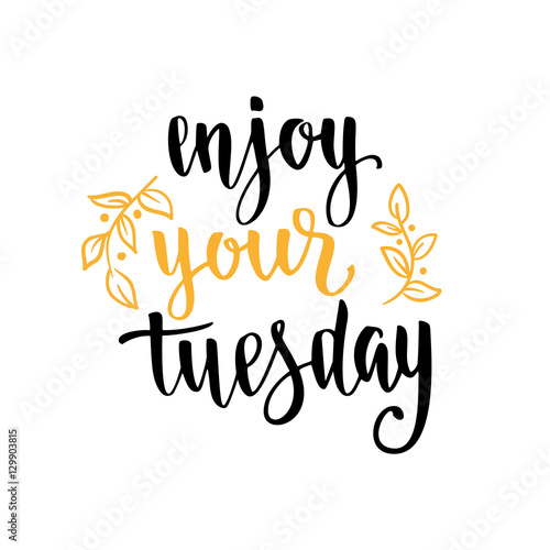 Week days motivation quotes. Tuesday. – kaufen Sie diese ...