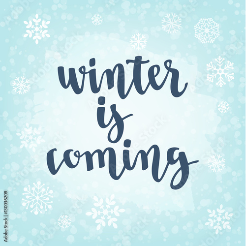 In de dag Retro sign Winter quote. Modern calligraphy style handwritten lettering with snowflakes.