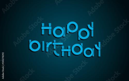 Fototapety, obrazy: Happy Birthday festive text. Dark background with light blue let