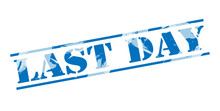 Last Day Blue Stamp On White Background