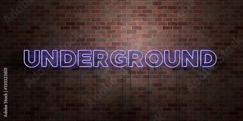 UNDERGROUND - fluorescent Neon tube Sign on brickwork - Front view - 3D rendered royalty free stock picture Plakát