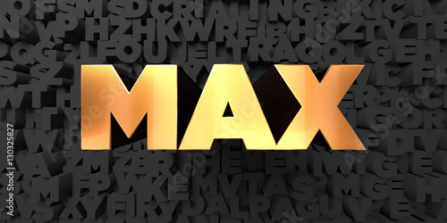 Photo  Max - Gold text on black background - 3D rendered royalty free stock picture
