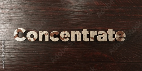 Fotografie, Obraz  Concentrate - grungy wooden headline on Maple  - 3D rendered royalty free stock image