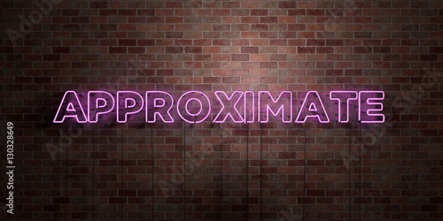 APPROXIMATE - fluorescent Neon tube Sign on brickwork - Front view - 3D rendered royalty free stock picture Canvas Print