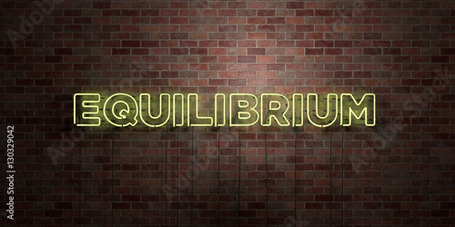 Papel de parede EQUILIBRIUM - fluorescent Neon tube Sign on brickwork - Front view - 3D rendered royalty free stock picture