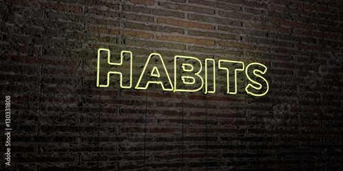 Fotografía  HABITS -Realistic Neon Sign on Brick Wall background - 3D rendered royalty free stock image