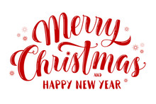 Merry Christmas And Happy New Year Text, Lettering For Greeting Cards, Banners, Posters, Isolated Vector Illustration. Merry Christmas And Happy New Year Greeting