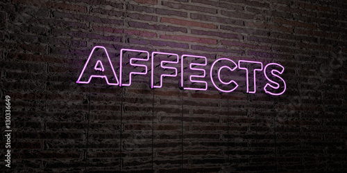 AFFECTS -Realistic Neon Sign on Brick Wall background - 3D rendered royalty free stock image Fototapet