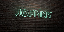 JOHNNY -Realistic Neon Sign On...