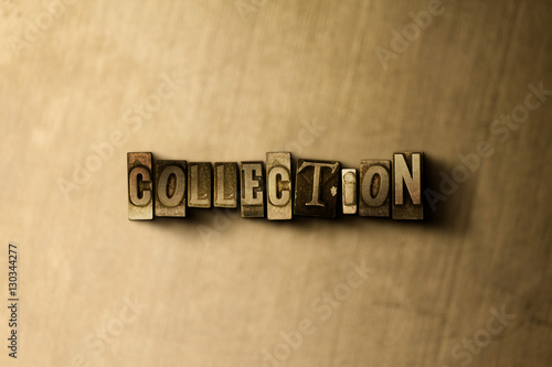 Fotografie, Tablou  COLLECTION - close-up of grungy vintage typeset word on metal backdrop