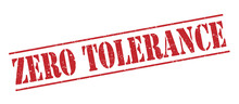 Zero Tolerance Red Stamp On Wh...