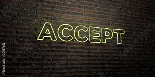 Fotografía  ACCEPT -Realistic Neon Sign on Brick Wall background - 3D rendered royalty free stock image