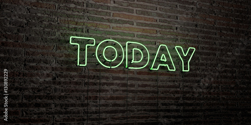Fotografering  TODAY -Realistic Neon Sign on Brick Wall background - 3D rendered royalty free stock image